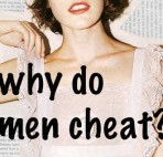10 Reasons Why He Cheated