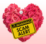 CODE RED FLAG ALERT: SWEETHEART SCAMS ON THE RISE