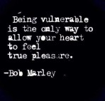 BEING VULNERABLE FOR LOVE